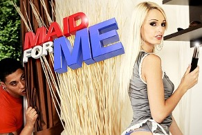 Maid for me