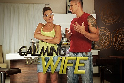 Calming the wife