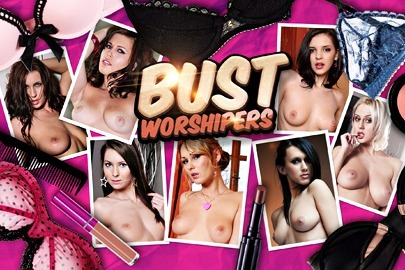 Bust Worshipers