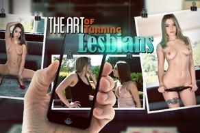 The Art of Turning Lesbians