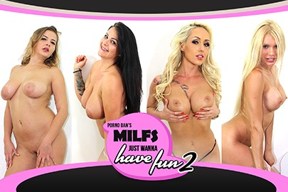 Porno Dan's MILFs Just Wanna Have Fun 2