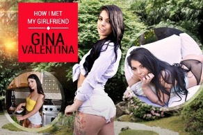 How I met my girlfriend: Gina Valentina