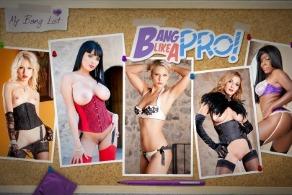 Bang Like a Pro!