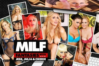 MILF Fantasies with Jess, Julia & Cherie