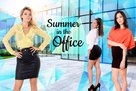 Summer in the Office