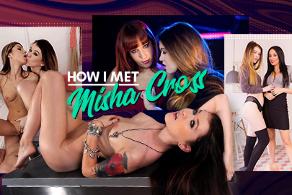 How I Met Misha Cross