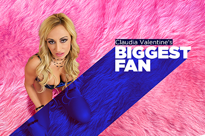 Claudia Valentine's Biggest Fan