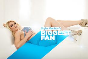 Skylar Madison's Biggest Fan