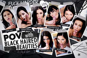 POV with Black Haired Beauties
