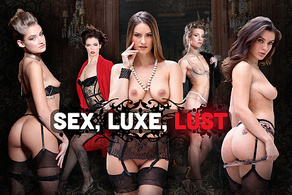 Sex, Luxe, Lust