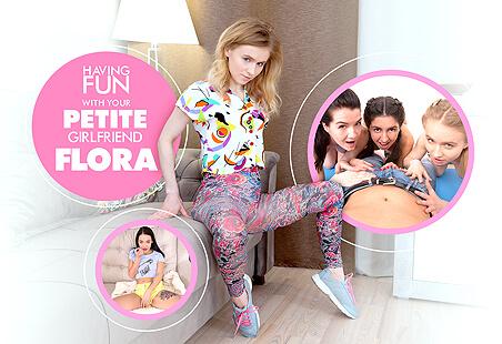 Having Fun with Your PETITE Girlfriend, Flora
