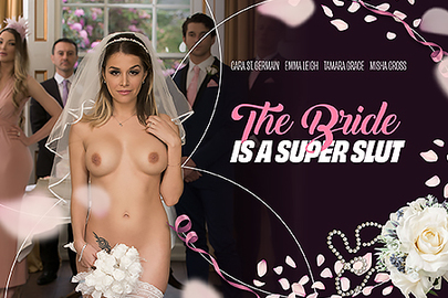 The Bride is a Super Slut
