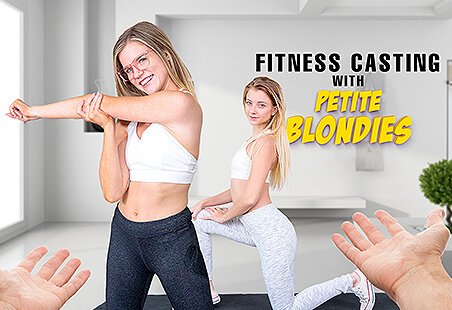 Fitness Casting with Petite Blondies