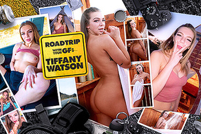 Roadtrip with Your GF Tiffany Watson