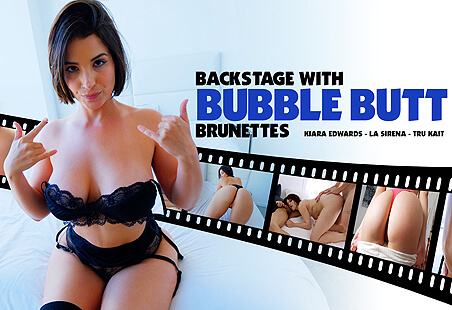 Backstage with Bubble Butt Brunettes