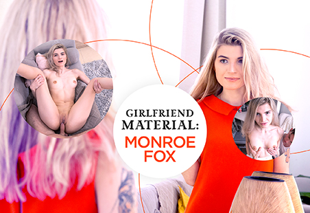 Girlfriend Material: Monroe Fox