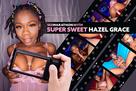 Sex Marathon with Super Sweet Hazel Grace