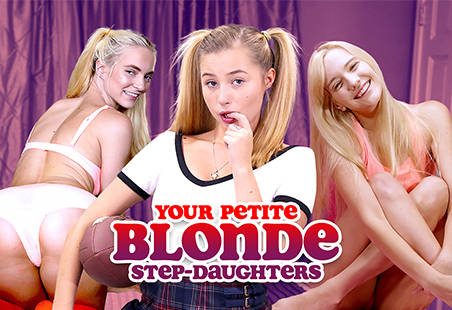 Your Petite Blonde Step-Daughters