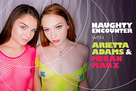Naughty Encounter with Arietta Adams & Megan Marx