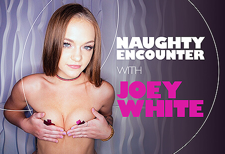 Naughty Encounter with Joey White
