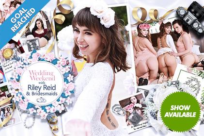 Wedding Weekend with Riley Reid & Bridesmaids